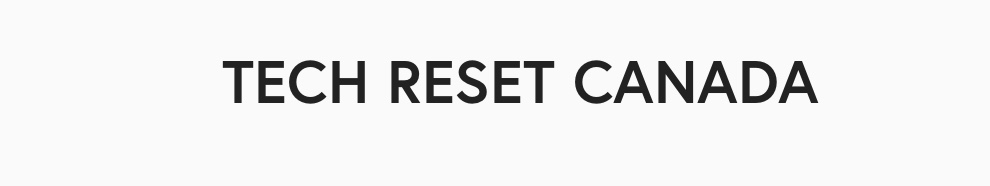 Tech Reset Canada